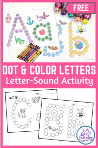 Dot and Color Letters and Sounds free printable! Fun letter-sound and alphabet activities for preschool, kindergarten, schools, small groups, and at home. #alphabetactivity #phonics  #funearlylearning
