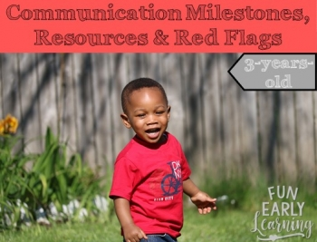 Communication Milestones, Resources and Red Flags for 3-Years-Old. Great information on language and communication skills to look for in your child. Also includes helpful resources and tips for speech, articulation, language and more! #articulation #language