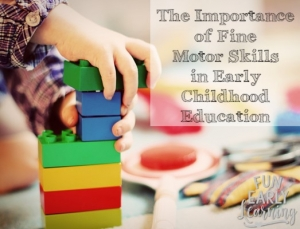 The Importance of Fine Motor Skills in Early Childhood Education. #finemotorskills #kindergartenprep