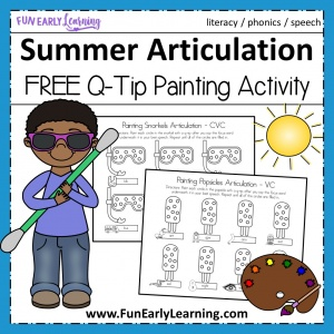 Summer Articulation Q-Tip Painting Speech Activity. Fun free printable for learning articulation, speech, and phonics. Perfect for preschool and kindergarten! #articulation #speechtherapy #apraxia #freeprintable