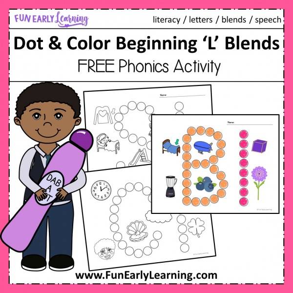 Fun Dot and Color Beginning L Blends Free Worksheets! Great beginning blends activities for preschool, kindergarten, small groups, students and more! #phonics #freeprintable #funearlylearning