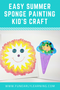 Easy Summer 'Sponge' Painting Crafts for Kids. Fun craft templates for sponge painting inside and outside. Great for preschool, kindergarten, and earlychildhood!