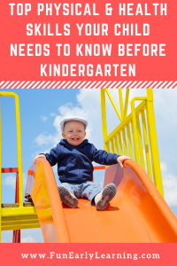 Does your child have the top physical and health skills they need to be successful in kindergarten? We'll walk you through the top skills and how to build them! #kindergartenprep #physicalandhealthskills #grossmotorskills