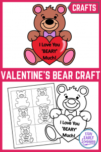 I Love You Beary Much Craft Valentine's Day Craft. Fun and easy cut and paste craft for kids! We've included 3 different templates. #valentinesday #kidscraft #funearlylearning