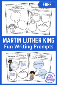 Martin Luther King, Jr. Day Activity! Free Writing Prompts to Learn and Honor Martin Luther King, Jr. Great for preschool, kindergarten, and first grade. #martinlutherking #freeprintable #funearlylearning