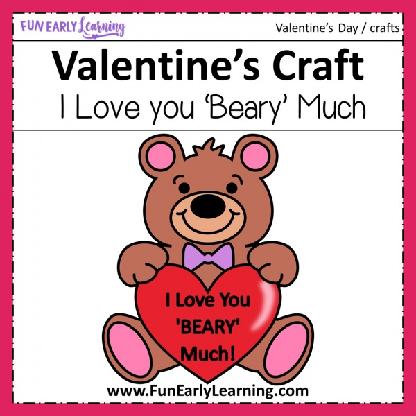 Fun I Love You 'Beary' Much Valentine's Day Craft! Fun and easy craft for preschool, kindergarten and children. Great DIY craft to make at home or in the classroom!