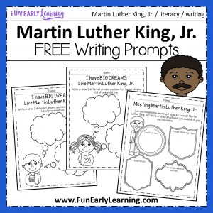 Martin Luther King, Jr. Activities for Kids! Free writing prompts for preschool and kindergarten. #martinlutherkingjr #freeprintable #funearlylearning