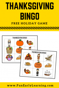 Thanksgiving Bingo Free Printable! Fun Thanksgiving Activity for kids. Great game for school, in the classroom, or at home. #thanksgivinggame #freeprintable #funearlylearning
