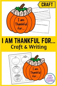 Fun and easy Thanksgiving Crafts for kids to make! DIY this I am Thankful for Thanksgiving Craftivity in preschool and kindergarten. #thanksgivingcraft #kidscraft #funearlylearning
